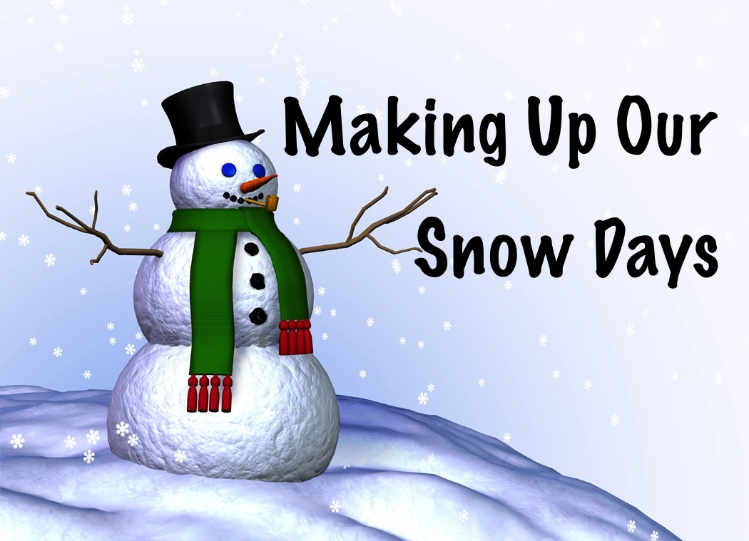 Image result for snow day make up